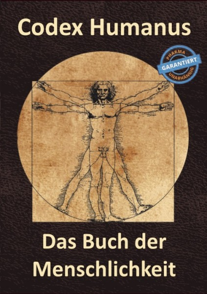 Codex Humanus das Buch der Menschlichkeit