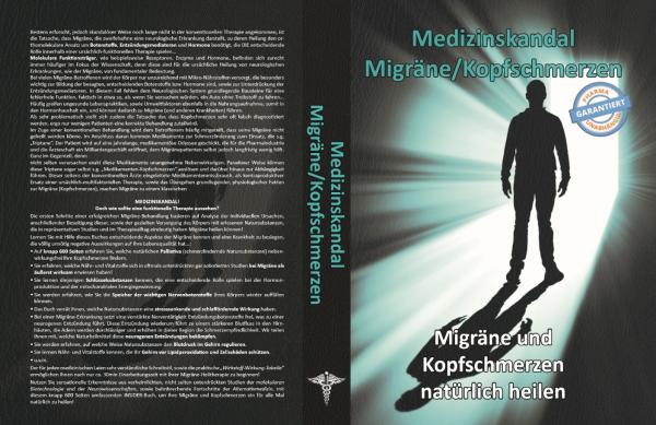Medizinskandal Migräne / Kopfschmerzen (gebundenes Buch)